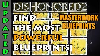 Dishonored 2 - Masterwork Blueprints - How To Find Them All