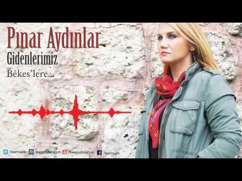 Pınar Aydınlar - İntifada [ Gidenlerimiz Bekes'lere © 2017 İber Prodüksiyon ]