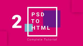 PSD to HTML Convert Step by Step Tutorial -2