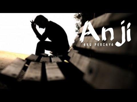 lirik-lagu-anji---aku-percaya-(lyric-video)