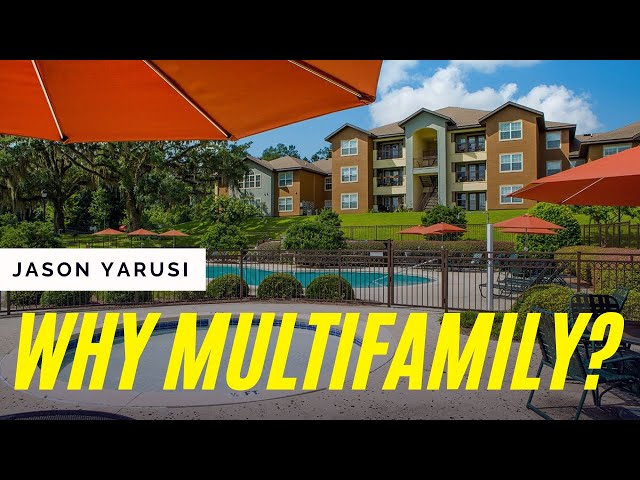 Why Multifamily?