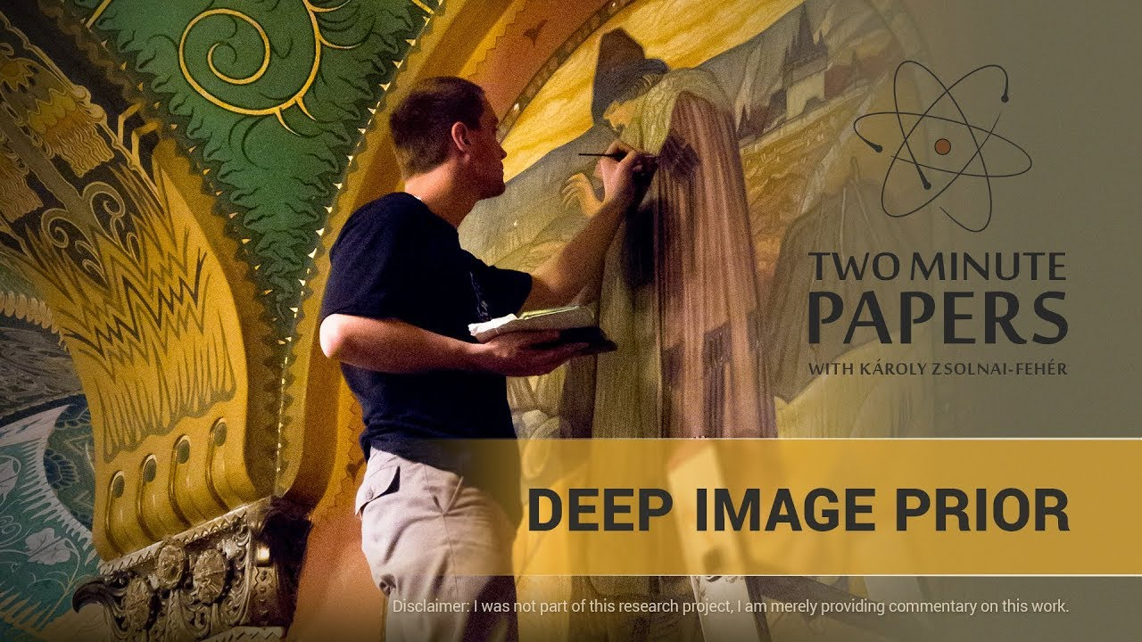 Deep Image Prior | Two Minute Papers #219