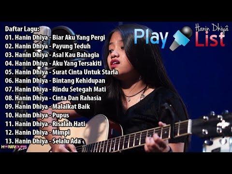 Kumpulan Lagu Sedih, Lagu Galau Yang Nikmat Didengar (Hanin Dhiya)