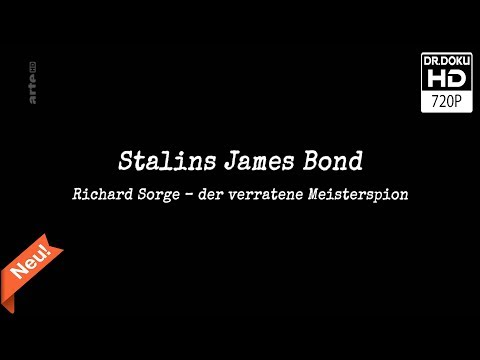 Stalins James Bond: Richard Sorge [Doku/2017/ᴴᴰ]