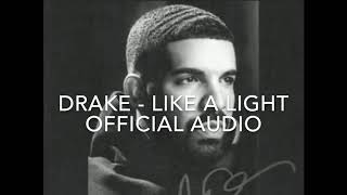 Drake - LIKE A LIGHT - OFFICIAL AUDIO