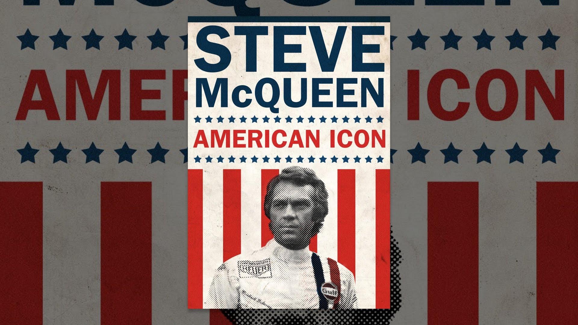 Steve McQueen: An American Icon