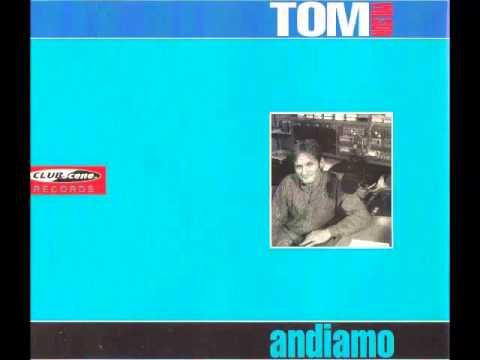 Tom Wilson -  Andiamo (Radio Edit)