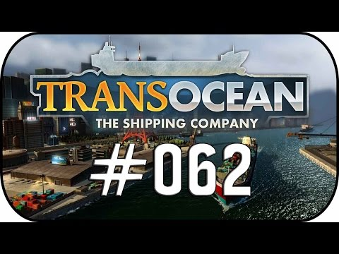 TransOcean:The Shipping Company #62 Willkür vom Zoll! ✼Let's Play TransOcean✼