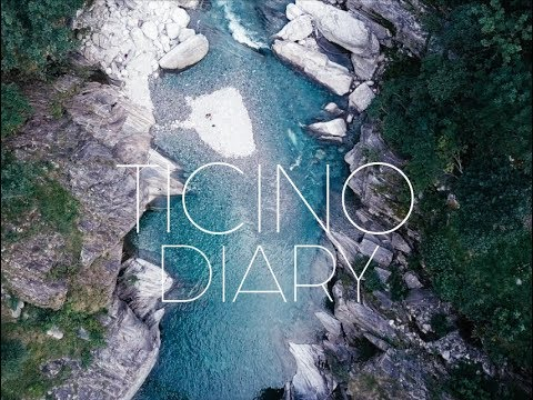 THE TICINO DIARY | Tessin | Switzerland | Sony a6300
