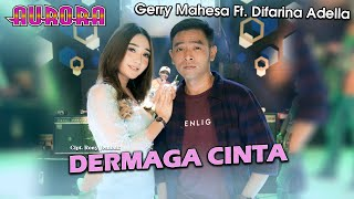 Download lagu Dermaga Cinta Difarina Adella Ft Gerry Mahesa Aurora Live