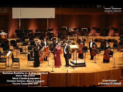 OFUNAM. Bachianas Brasileñas 5. Aria. Villa-Lobos. María Caballero. Christian Gohmer