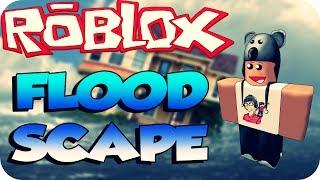 Roblox - Flood Scape