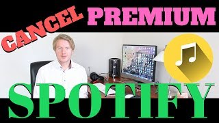 How To Cancel Premium On Spotify On Phone 2019