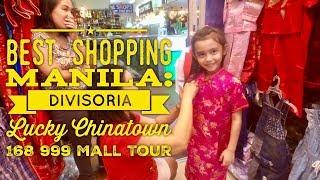 Best Shopping Manila: Divisoria Full Tour Lucky Chinatown 168 999 Divisoria Mall