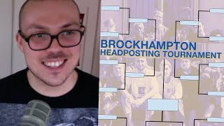 My Brockhampton Madness Bracket!