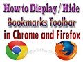 How To Display and Hide Bookmarks Toolbar in Chrome and Firefox