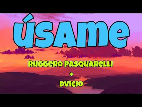 Usame - Ruggero Pasquarelli \u0026 Dvicio [Letra] indir