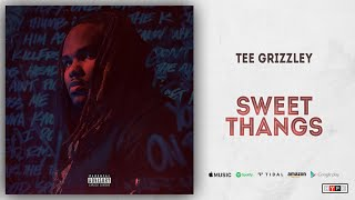 Tee Grizzley - Sweet Thangs (Scriptures