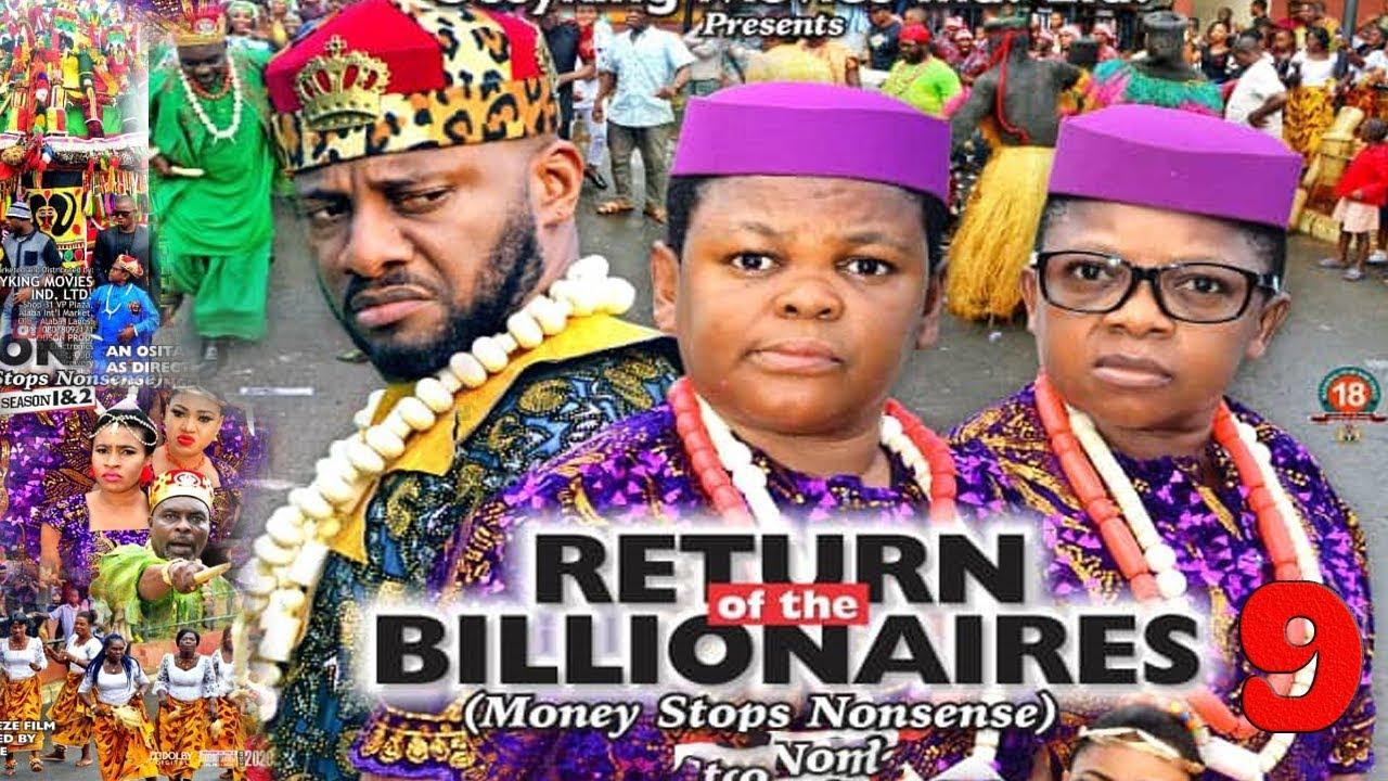 Download RETURN OF THE BILLIONAIRES SEASON  9 - YUL EDOCHIE|AKI & PAWPAW|2020 LATEST NIGERIAN NOLLYWOOD MOVIE