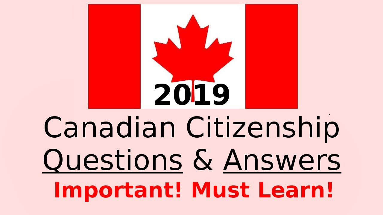 Canadian Citizenship Exam Sample 2018 Question Answer - YouTube