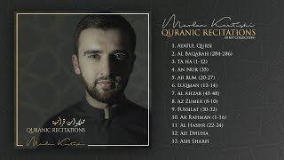 Mevlan Kurtishi - Quranic Recitations   مولانا - تلاوات قرآنية