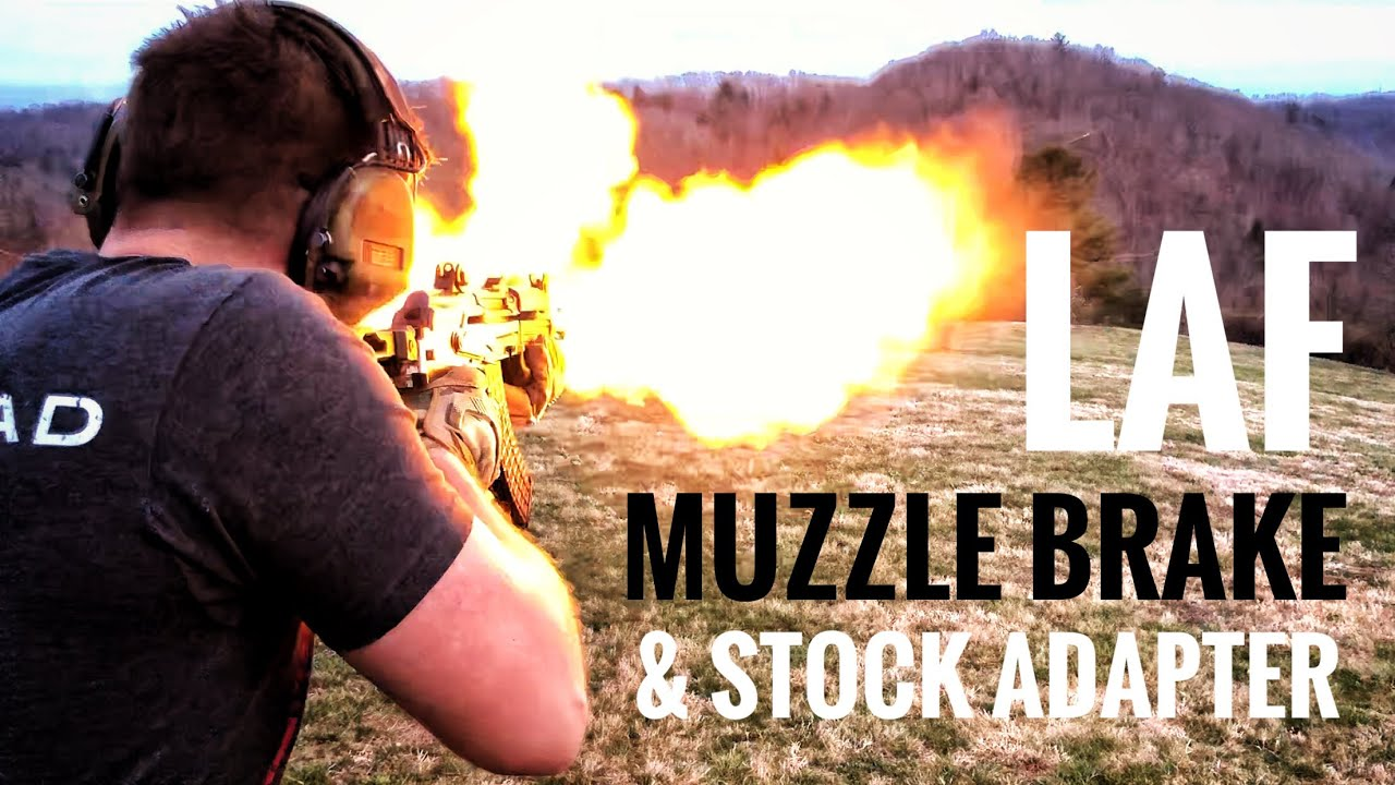LAF Muzzle Brake and SF stock adapter