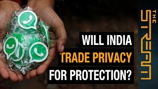 Will India trade privacy for protection? | The Stream