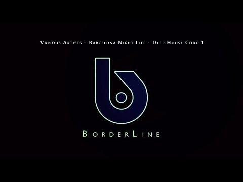 Various Artists - Barcelona Night Life - Deep House Code 1