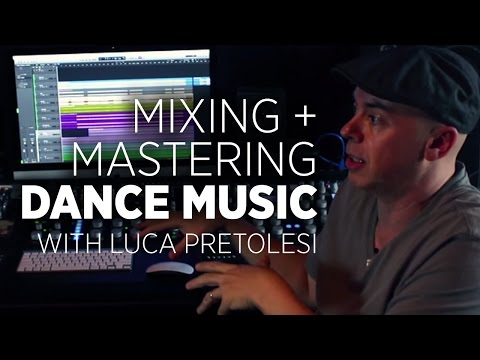 Mixing Dance Music: Luca Pretolesi Shares Tricks + Secrets