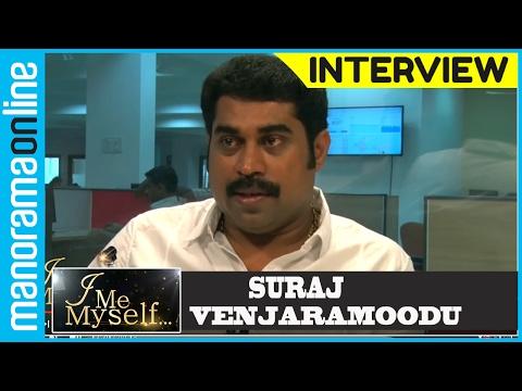 Suraj Venjaramoodu | Exclusive Interview | I Me Myself | Manorama Online