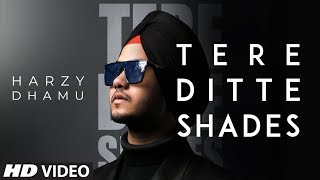 Tere Ditte Shades Harzy Dhamu Free MP3 Song Download 320 Kbps