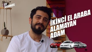 İkinci El Araba Alamayan Adam - Röportaj Adam #01journos