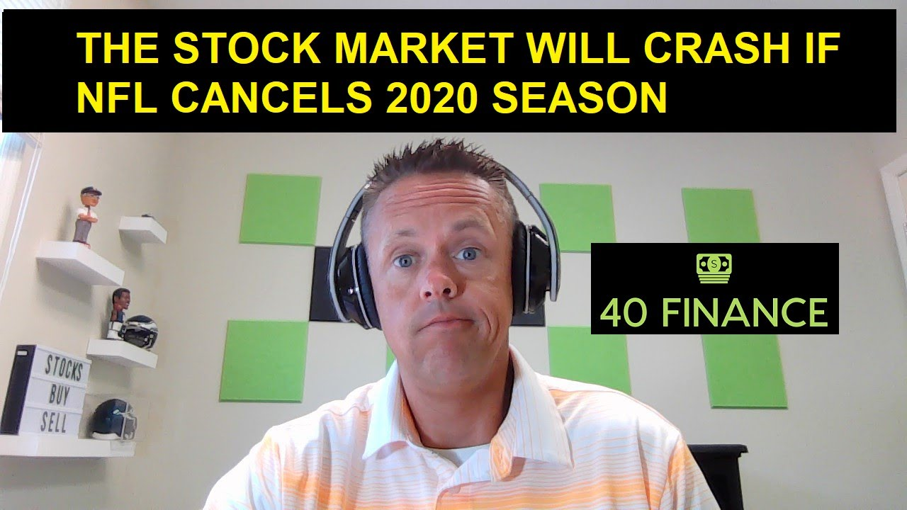 Will the stock market crash if the NFL cancels the 2020 season?