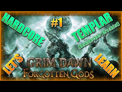 1 Let's Learn Grim Dawn Forgotten Gods Playthrough on a Templar
