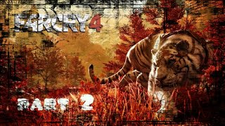 Farcry 4 part 2 #2