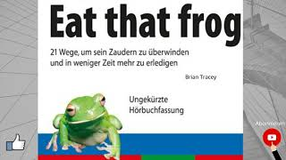Brian Tracy  Eat that frog Hörbuch (Deutsch)
