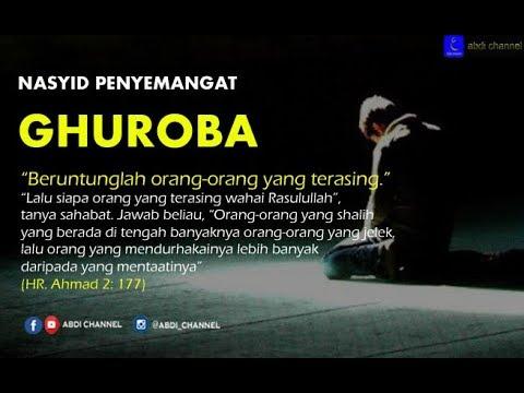 Nasyid Yang Paling Sering Dicari Lirik Ghuroba (No Music) - Terjemahan Indonesia 4K