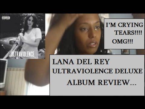 Lana Del Rey Ultraviolence Deluxe Album Review Youtube