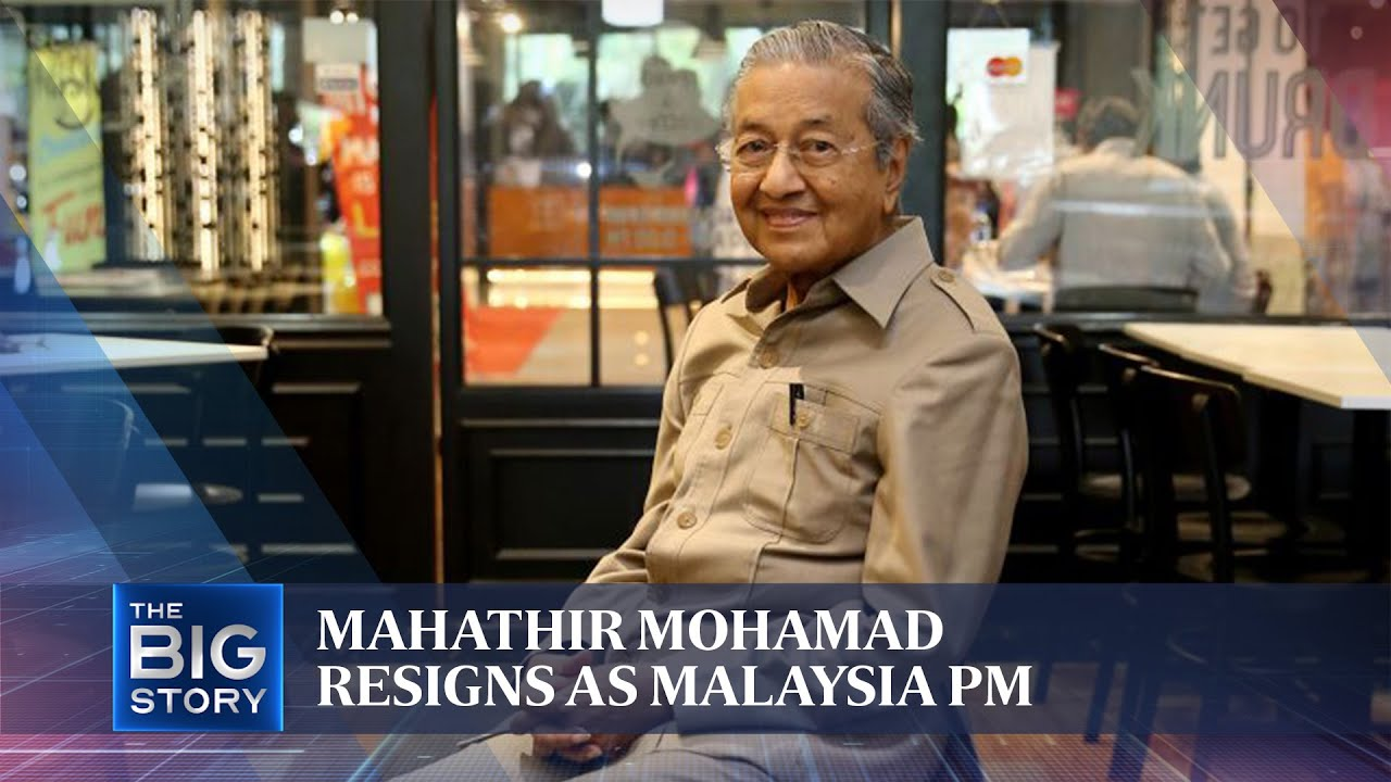 Mahathir Mohamad resigns as Malaysia PM | THE BIG STORY | The Straits Times