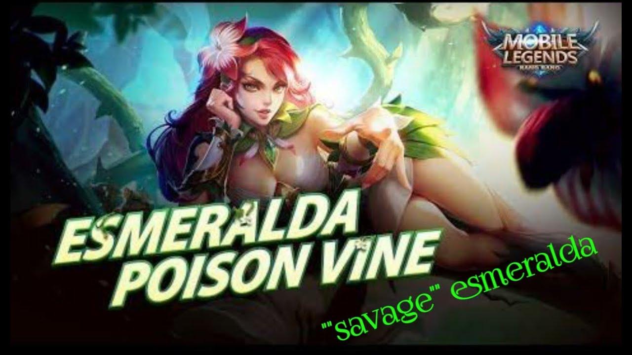 """"""" SAVAGE """" Esmeralda"""