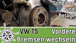 VW T5 Vorderachse: Bremsscheiben und Beläge wechseln    SCHALLDOSE ON TOUR