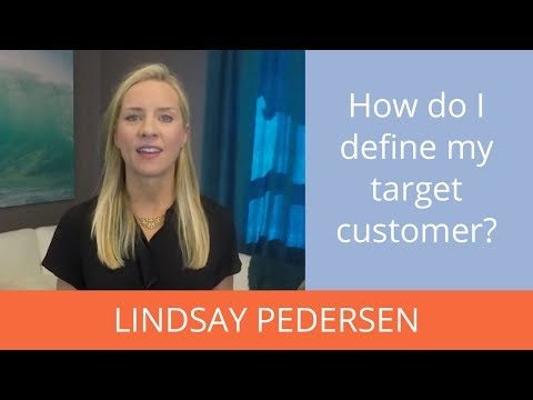 How do I define my target customer when my customer base is so diverse? | Ask Lindsay