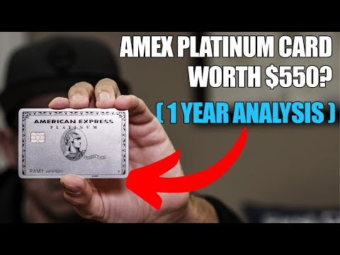 Amex Platinum Card Worth $550? (1 YEAR LATER)