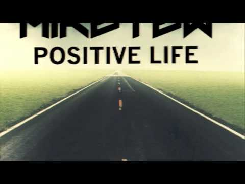 MIKE TEW - POSITIVE LIFE