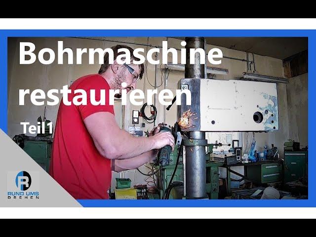 Bohrmaschine restaurieren, demontieren und lackieren - Teil 1