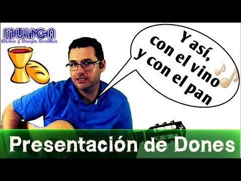 CON EL VINO Y CON EL PAN Tutorial letra y acordes || Canto de ofertorio