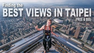 The BEST VIEWS in Taipei (from FREE to PRICEY!) | Taipei, Taiwan Travel Vlog