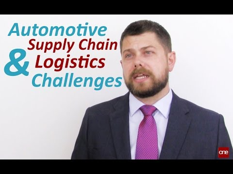 SUPPLY CHAIN NETWORKS: Automotive Supply Chain And Logistics Challenges