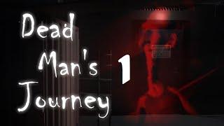 Dead Mans Journey | Very Creepy Game! | Episode 1