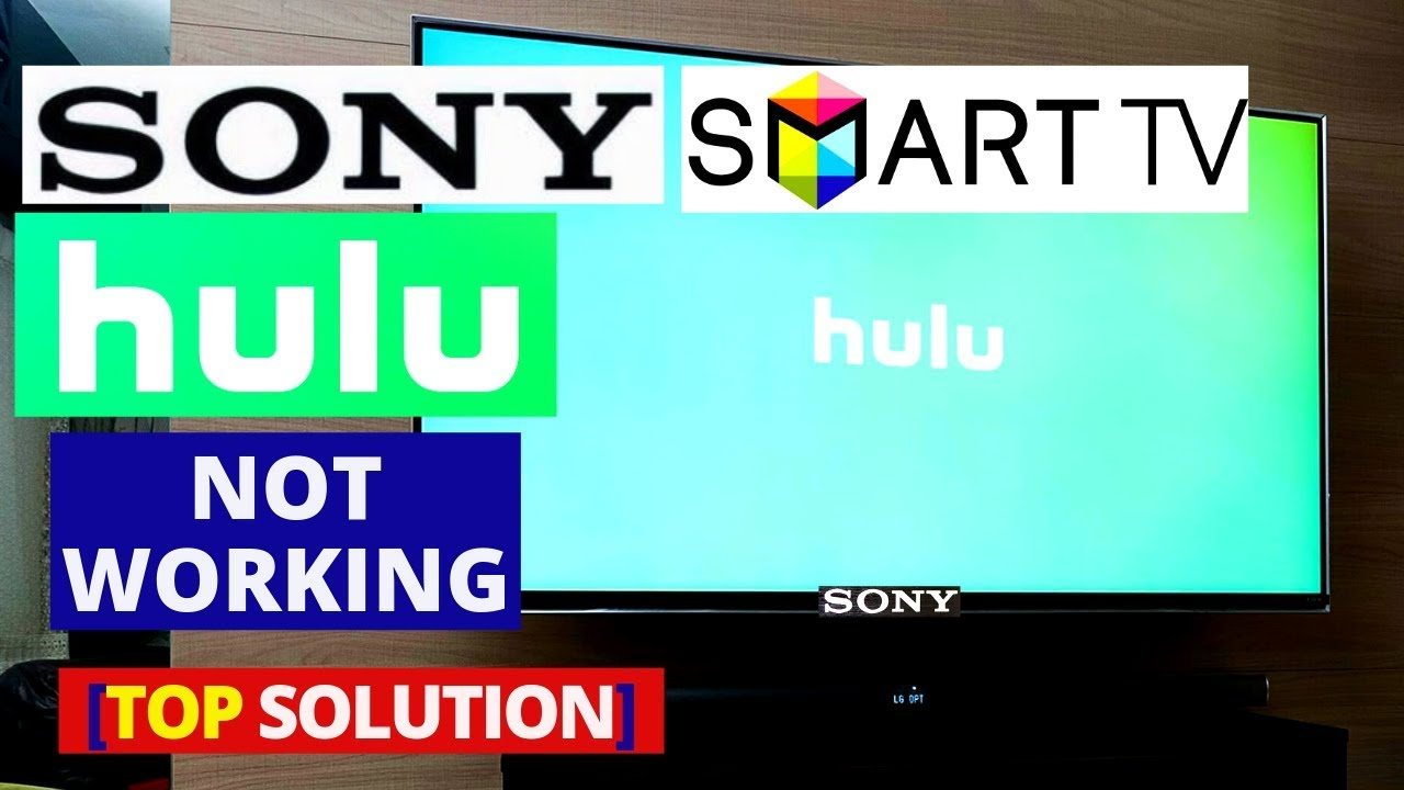 How to fix Hulu Not Working on SONY Smart TV || SONY TV Hulu Common  Problems & Fixes